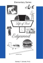 Life of Fred Edgewood teaches beginning mathematics
