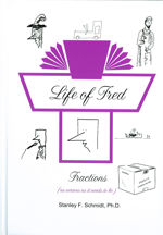 Life of Fred Fractions teaches the first half of pre-algebra