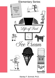 Life of Fred Ice Cream teaches beginning mathematics