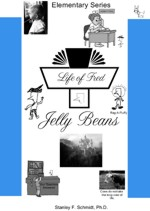 Life of Fred Jelly Bean teaches beginning mathematics